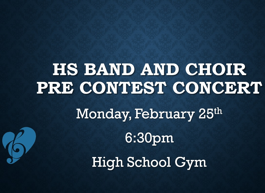 TONIGHT! HS Band and Choir Pre-Contest Concert