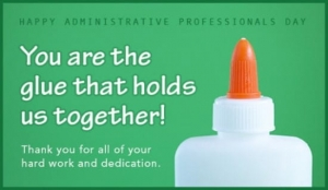 bottle of glue - administrative professionals day